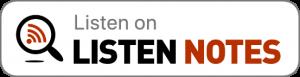 Listen Notes Podcast